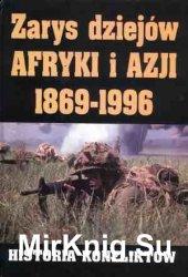 Zarys dziejow Afryki i Azji 1869-1996. Historia konfliktow