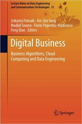Digital Business: Business Algorithms, Cloud Computing and Data Engineering