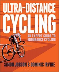 Ultra-Distance Cycling: An Expert Guide to Endurance Cycling