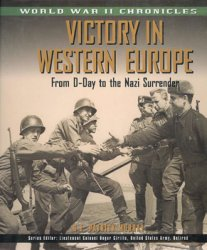 Victory in Western Europe: From D-Day to the Nazi Surrender