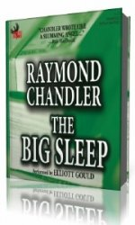 The Big Sleep  (Аудиокнига) читает  Ray Porter