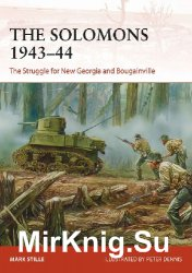 The Solomons 1943–44: The Struggle for New Georgia and Bougainville (Osprey Campaign 326)