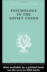 The Sociology of the Soviet Union: Psychology in the Soviet Union