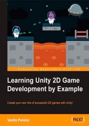 Learning Unity 2D Game Development by Example (+code)