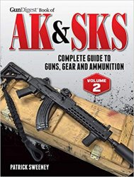 Gun Digest Book of the AK & SKS, Volume II, 2 edition