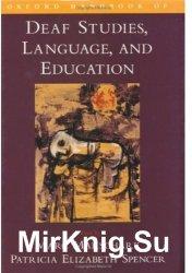 Oxford Handbook of Deaf Studies, Language, and Education (Psychology)