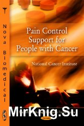 Pain Control Support for People With Cancer (Health Psychology Research Focus)