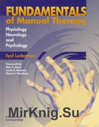 Fundamentals of Manual Therapy: Physiology, Neurology and Psychology