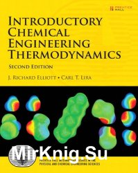 Introductory Chemical Engineering Thermodynamics, Second Edition