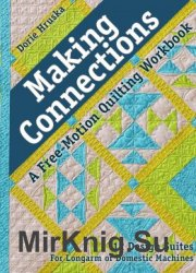 Making Connections. A Free-Motion Quilting Workbook