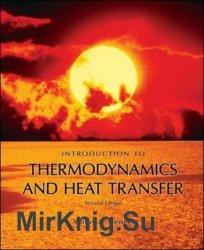 Introduction To Thermodynamics and Heat Transfer, 2nd Edition