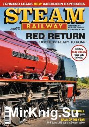 Steam Railway Issue 484 - September/October 2018