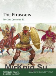 The Etruscans: 9th-2nd Centuries BC (Osprey Elite 223)