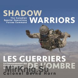 Shadow warriors: Еhe Canadian Special Operations Forces Command
