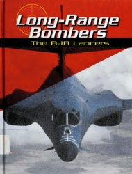 Long-Range Bombers: The B-1B Lancers