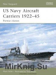 US Navy Aircraft Carriers 1922-45: Prewar classes (Osprey New Vanguard 114)