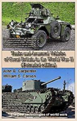 Tanks and Armored Vehicles of Great Britain in the World War II (Extended edition): The best technologies of world wars
