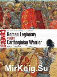 Roman Legionary vs Carthaginian Warrior: Second Punic War 217-206 BC (Osprey Combat 35)