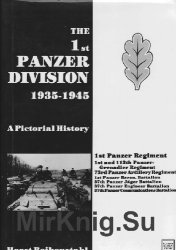 The 1st Panzer Division 1935-1945 (Schiffer Military History)