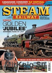 Steam Railway Issue 485 - October/November 2018