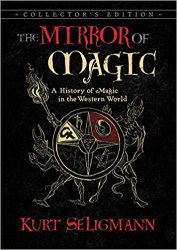 The Mirror of Magic: A History of Magic in the Western World, 6 edition