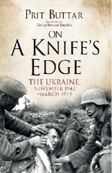 On a Knife's Edge: The Ukraine, November 1942-March 1943 (Osprey General Military)