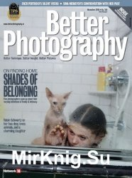 Better Photography Vol.22 Issue 6 2018