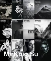 Black + White Photography - 2018 Full Year Issues Collection