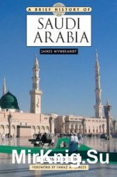 A Brief History of Saudi Arabia, Second Edition