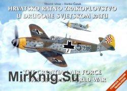 Hrvatsko Ratno Zrakoplovstvo u Drugome Svjetskom Ratu / The Croatian Air Force in the Second World War