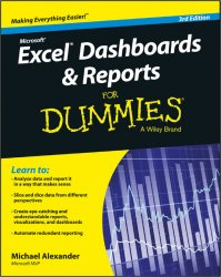 Excel Dashboards and Reports for Dummies, 3 edition