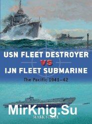 USN Fleet Destroyer vs IJN Fleet Submarine: The Pacific 1941-42 (Osprey Duel 90)