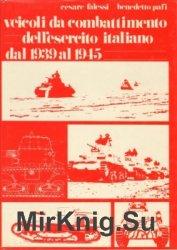 Veicoli da Combattimento dell'esercito italiano dal 1939 al 1945