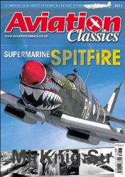 Supermarine Spitfire (Aviation Classics №3)