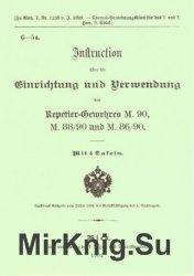 Instruction uber die Einrichtung und Verwendung des Repetier-Gewehres M.90, M. 88/90 und M. 86/90