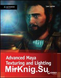 Advanced Maya Texturing and Lighting.Third edition