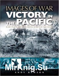Images of War - Victory in the Pacific