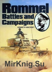 Rommel: Battles and Campaigns