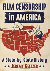 Film Censorship in America: A State-by-State History