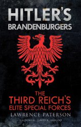 Hitler's Brandenburgers: The Third Reich's Elite Special Forces