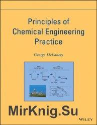 Principles of Chemical Engineering Practice