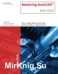 Mastering AutoCAD 2010 MEP