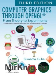 Computer Graphics Through OpenGL: From Theory to Experiments, Third Edition