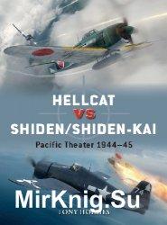 Hellcat vs Shiden/Shiden-Kai: Pacific Theater 1944-45 (Osprey Duel 91)