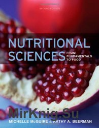 Nutritional Sciences: From Fundamentals to Food, Second Edition