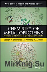 Chemistry of Metalloproteins: Problems and Solutions in Bioinorganic Chemistry (Wiley Series in Protein and Peptide Science)