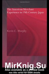 American Merchant Experience in 19th Century Japan