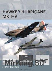 Hawker Hurricane Mk I–V (Osprey Air Vanguard 6)