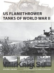 US Flamethrower Tanks of World War II (Osprey New Vanguard 203)