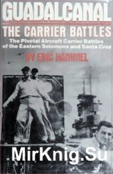 Guadalcanal: The Carrier Battles